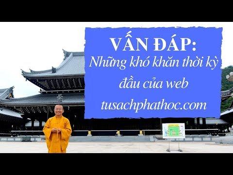 Vấn đáp: Những khó khăn thời kỳ đầu của web tusachphathoc.com