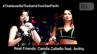 Camila Cabello feat.  Anitta REAL FRIENDS Z Festival 2018