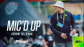 John Glenn Mic'd Up at 2020 Pro Bowl Practice Day Three