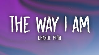 Download Lagu Charlie Puth - The Way I Am (Lyrics) Gratis STAFABAND