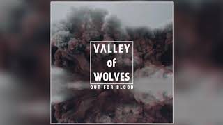 Valley of Wolves - Chosen One (Official Audio)