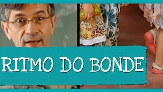 Ritmo do Bonde (Bondinho)