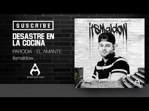 El Amante - Nicky Jam (PARODIA) // itsMaldow