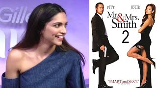 Deepika Padukone On Her Next Hollywood Film Mr. & Mrs. Smith 2 After XXX With Vin Diesel