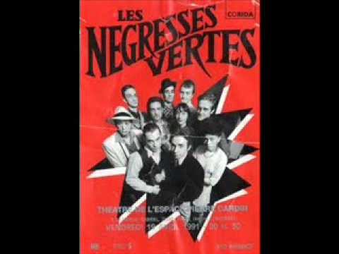 Les Negresses Vertes - Les yeux de ton pre
