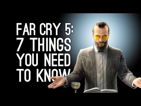 Far Cry 5: 7 Things You Need to Know About Far Cry 5