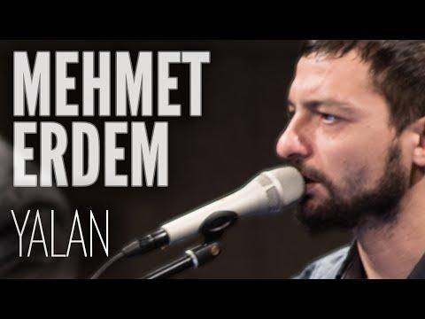 Mehmet Erdem - Yalan (JoyTurk Akustik)