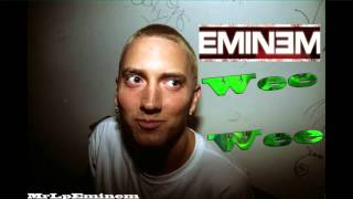 Watch Eminem Wee Wee video