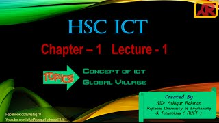 02.  HSC ICT - Complete Bangla Course ( Chapter   1 , Lecture  1 [Global Village ] )