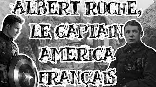 Le Petit Théâtre des Opérations : Albert Roche, le Captain America Français