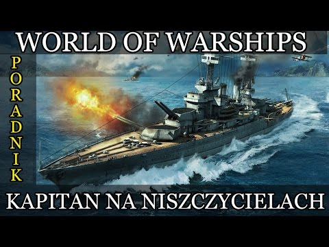 World of Warships poradnik: Umiejętności kapitana na niszczycielach.