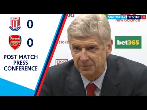 Stoke City 0-0 Arsenal : Arsene Wenger Press Conference
