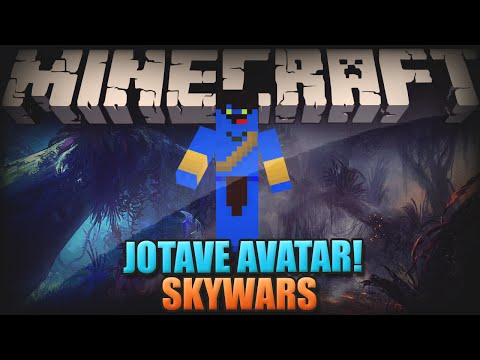 Minecraft: JOTAVE AVATAR (SkyWars)