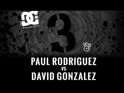 Paul Rodriguez Vs David Gonzalez: BATB3 - Round 3
