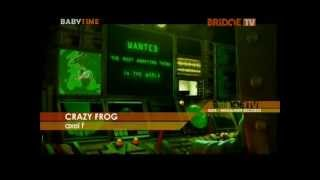 Crazy Frog - Axel F (BridgeTV Baby Time)