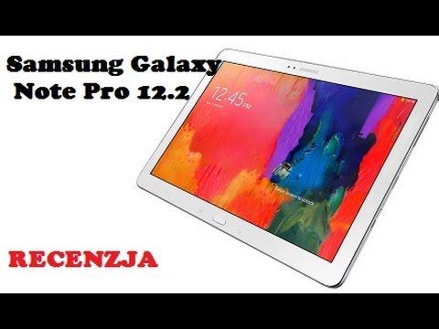 Samsung Galaxy Note Pro 12.2 - Olbrzmi Tablet z Ośmioma Rdzeniami