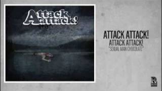 Watch Attack Attack! Sexual Man Chocolate video