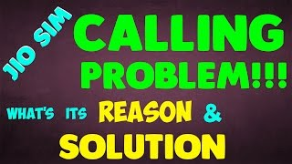 Jio Sim Calling Problem ,Call drop, Call failure | What's its Reason & Solution (MUST KNOW)