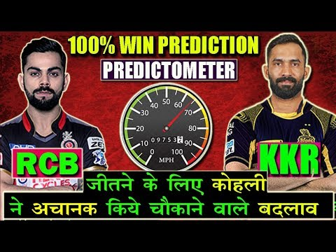 [ PREDICTION ] MATCH 29 RCB VS KKR | MATCH PREDICTION | MATCH 29 | IPL 2018