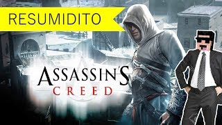 Assassin´s Creed - RESUMIDITO (Resumen) - #05