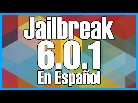 Jailbreak 6.0.1 Para iPhone 4 iPhone 3GS & iPod Touch 4g En Español