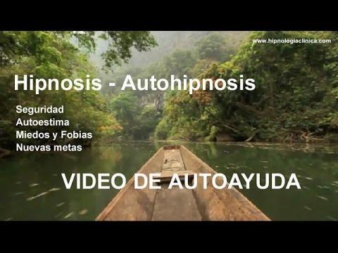 Autoayuda - Autohipnosis - Hipnosis. ( bloqueos, seguridad y nuevas metas )