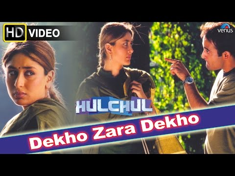 Dekho Zara Dekho (HD) Full Video Song | Hulchul | Akshaye Khanna...