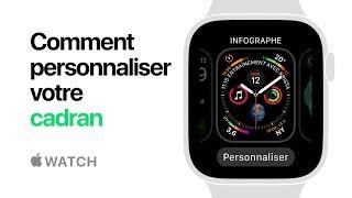 AppleWatch Series4 — Comment personnaliser votre cadran — Apple