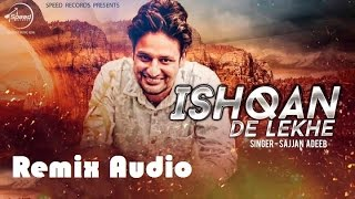 download lagu Ishqan De Lekhe Remix   Sajjan Adeeb Ft gratis