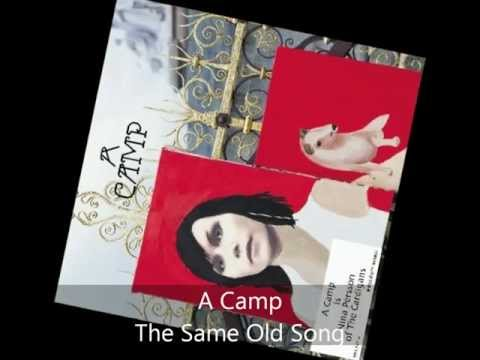 A Camp - The Same Old Song