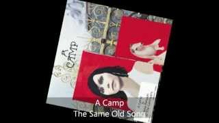 Watch A Camp The Same Old Song video