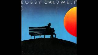 download lagu Bobby Caldwell : What You Won't Do For Love gratis