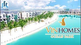 """Trải Nghiệm Vinhomes Ocean Park """"ĐẢO QUỐC SINGAPORE"""" ngay tại Hà Nội - NhaF [4K]"""