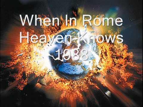 When In Rome - Heaven Knows 1988
