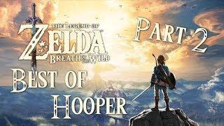 Hooper Best of - Zelda Breath of the Wild #2
