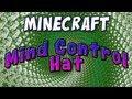 Minecraft - Mind Control Hat - Explosives+ Mod Spotlight
