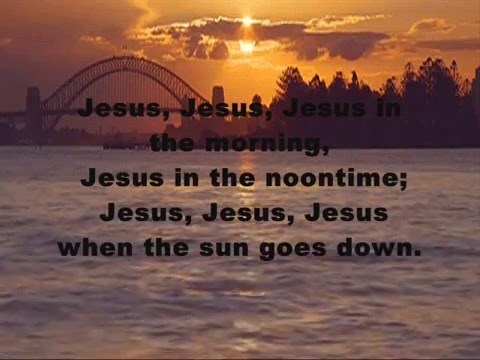 Jesus In The Morning With Lyrics