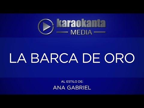 Ana Gabriel - La Barca De Oro