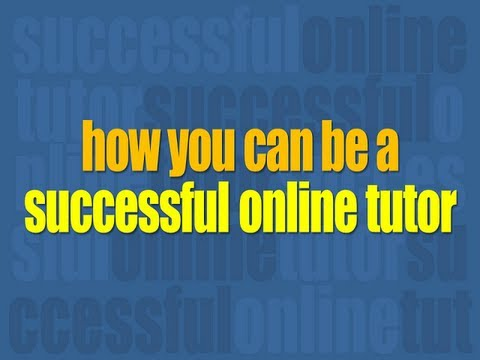 How To Be A Successful Online Tutor
