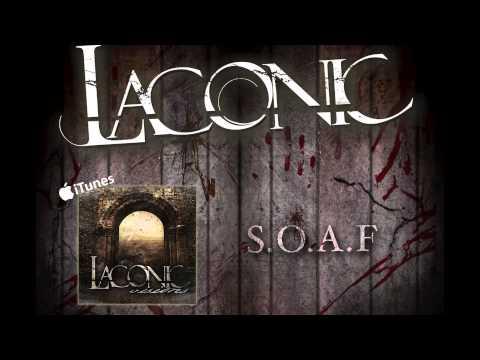 Laconic - S.O.A.F. (High Quality)