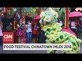 Food Festival Chinatown Imlek 2018