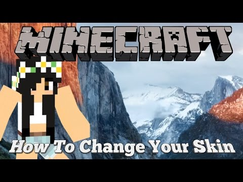 How To Change Your Minecraft Skin 2016!