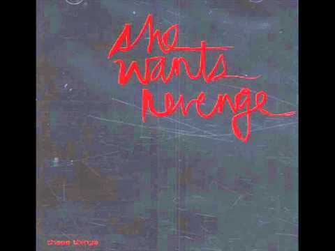 She Wants Revenge - Us