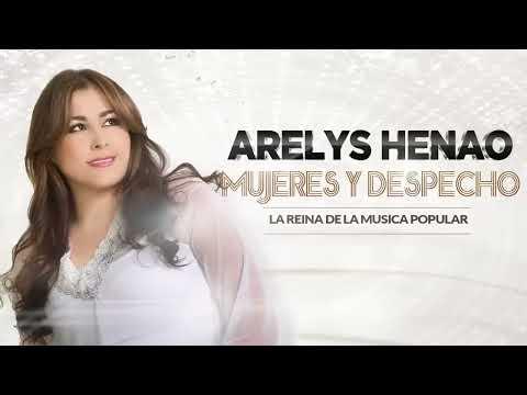 Mujeres y Despecho - Arelys Henao (Audio)