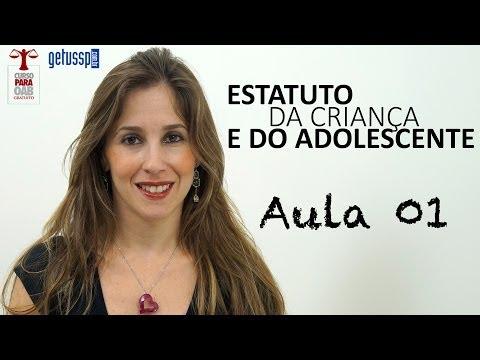 Aula 01 - Estatuto da Criança e do Adolescente - Curso Gratuito para OAB