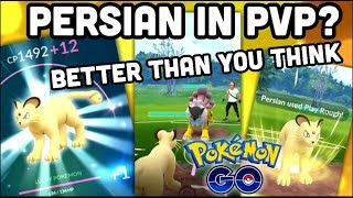 PERSIAN IN PVP BETTER THAN YOU EXPECTED IN POKEMON GO | PERSIAN POWER UP & SECOND MOVE