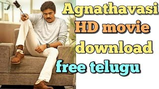 agnathavasi full hd movie in telugu