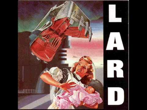 Lard - Can God Fill Teeth