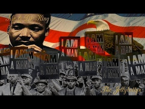 Me & Dr King - The Jellybottys Martin Luther King Song