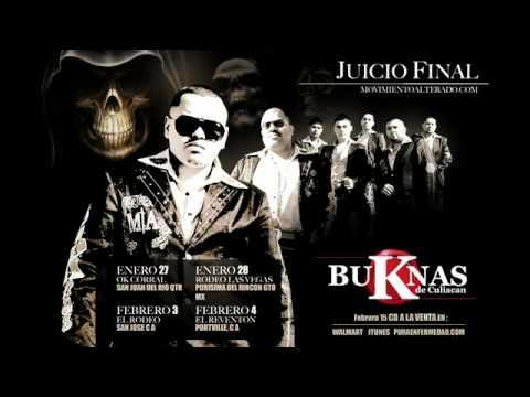 BUKANAS DE CULIACAN-JUICIO FINAL (EL REGRESO DE LA ULTIMA SOMBRA) 2012 M|A
